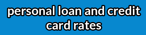 personal loan and credit card rates header